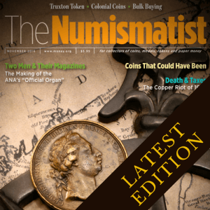the numismatist magazine latest edition cover image
