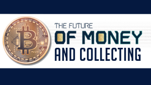 sundman series lecture future of money and collecting