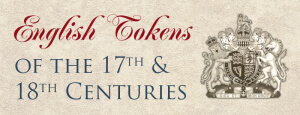 english tokens of the 17th and 18th centuries graphic