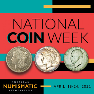 2021 national coin week with ana logo