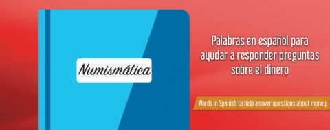 English To Spanish Numismatic Dictionary | American